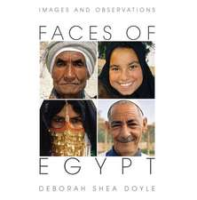 Faces of Egypt:  Images and Observations