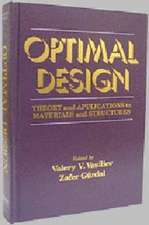 Optimal Design:  Theory and Applications to Materials and Structures