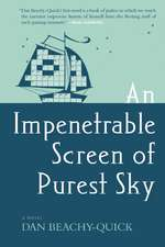 An Impenetrable Screen of Purest Sky:  Fictions of Performance