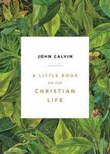 A Little Book on the Christian Life, Leaves