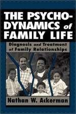 The Psychodynamics of Family Life