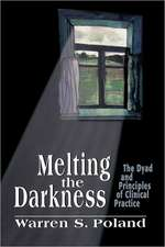 Melting the Darkness