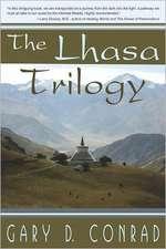 The Lhasa Trilogy