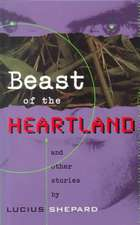 Beast of the Heartland: And Other Stories
