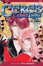 Ceres: Celestial Legend, Vol. 2: Yuhi