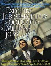 Executive Job Search for $100,000 to $1 Million+ Jobs