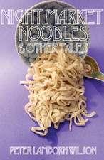 Night Market Noodles