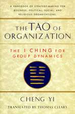 Tao of Organization:  The I Ching for Group Dynamics
