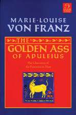 The Golden Ass of Apuleius:  The Liberation of the Feminine in Man