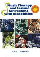Music Therapy & Leisure for Persons with Disabilities