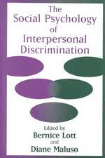 Social Psychology of Interpersonal Discrimination