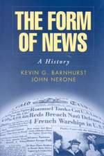 The Form of News:  A History