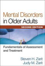 Mental Disorders in Older Adults:  Fundamentals of Assessment and Treatment