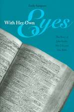 With Her Own Eyes: The Story of Julia Smith, Her Life, and Her Bible