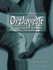 Current Orthopedic diagnosis & treatment