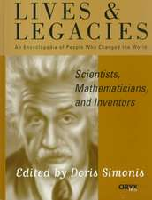 Scientists, Mathematicians, and Inventors:  An Encyclopedia of People Who Changed the World