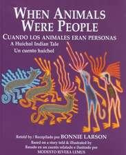 When Animals Were People / Cuando Los Animales Eran Personas