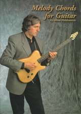 Melody Chords for Guitar by Allan Holdsworth:  Fundamentals of Playing 2-Bass Drums
