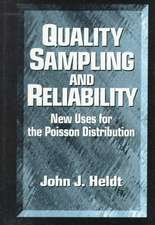 Quality Sampling and Reliability
