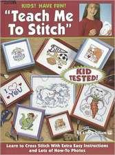 Kids! Have Fun! Teach Me to Stitch