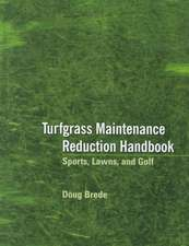 Turfgrass Maintenance Reduction Handbook: Sports, Lawns, and Golf