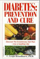 Diabetes:  Prevention and Cure