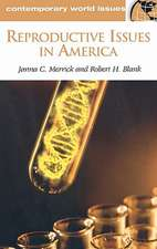 Reproductive Issues in America:  A Reference Handbook