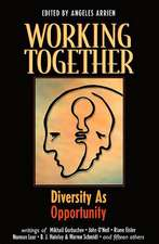 Working Together: Diversity as Opportunity