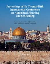 Proceedings of the Twenty-Fifth International Conference on Automated Planning and Scheduling