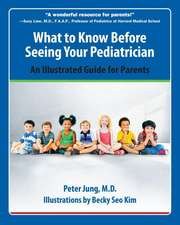 What To Know Before Seeing Your Pediatrician: An Illustrated Guide for Parents