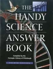 The Handy Science Answer Book: Fourth Edition