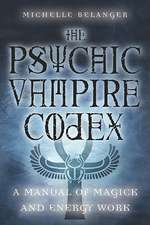 The Psychic Vampire Codex
