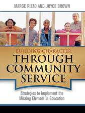 Building Character Through Community Service