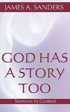 God Has a Story, Too