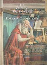 Concise Dictionary of Foreign Quotations
