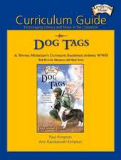 Curriculum Guide for Dog Tags: Encouraging Literacy and Music in the Classroom