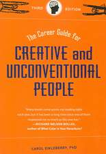 Career Guide for Creative and Unconventional Peopl
