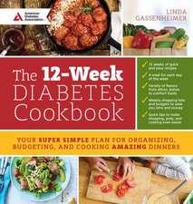 The 12-Week Diabetes Cookbook