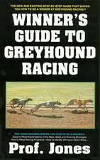 The Winner's Guide to Greyhound Racing