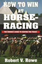 How to Win at Horseracing