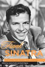 Frank Sinatra – The Man, the Music, the Legend