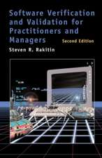 Software Verification and Validation for Practitioners and Managers 2nd Ed.