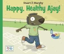 Happy, Happy Ajay!