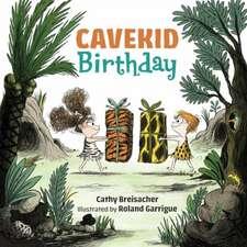 Cavekid Birthday