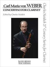 Carl Maria Von Weber - Concertino for Clarinet: Clarinet and Piano Charles Neidich 21st Century Series for Clarinet