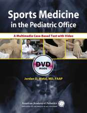 Sports Medicine in the Pediatric Office:  A Multimedia Case-Based Text