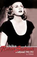 The File on Robert Siodmak in Hollywood, 1941-1951