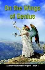 On the Wings of Genius