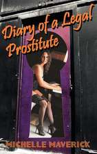 Diary of a Legal Prostitute