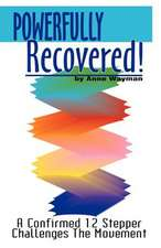 Powerfully Recovered!